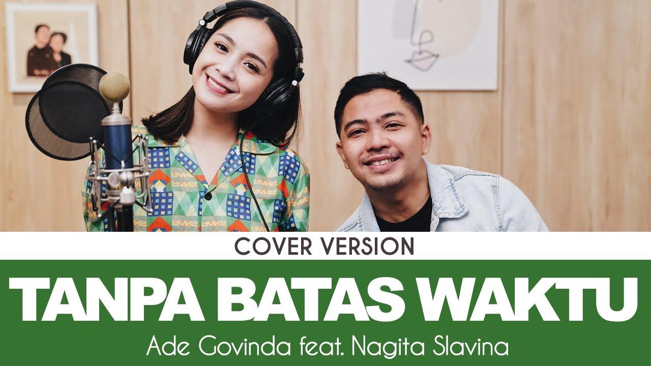 Nagita Slavina Feat. Ade Govinda – Tanpa Batas Waktu (Official Live Rans Music)