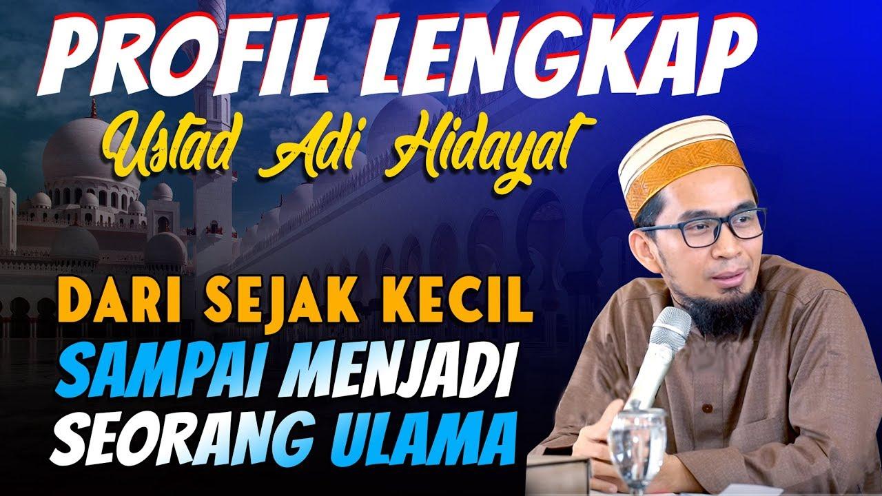 Profil Lengkap Ustad Adi Hidayat Ulama Indonesia