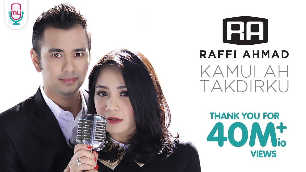 Raffi Ahmad & Nagita Slavina – Kamulah Takdirku (Official Music Video)