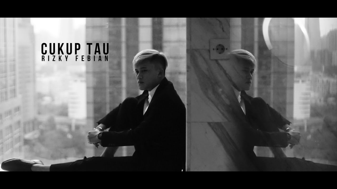 Rizky Febian – Cukup Tau (Official Music Video)