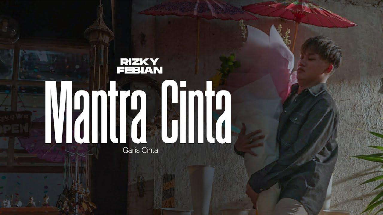 Rizky Febian – Mantra Cinta [Official Music Video]
