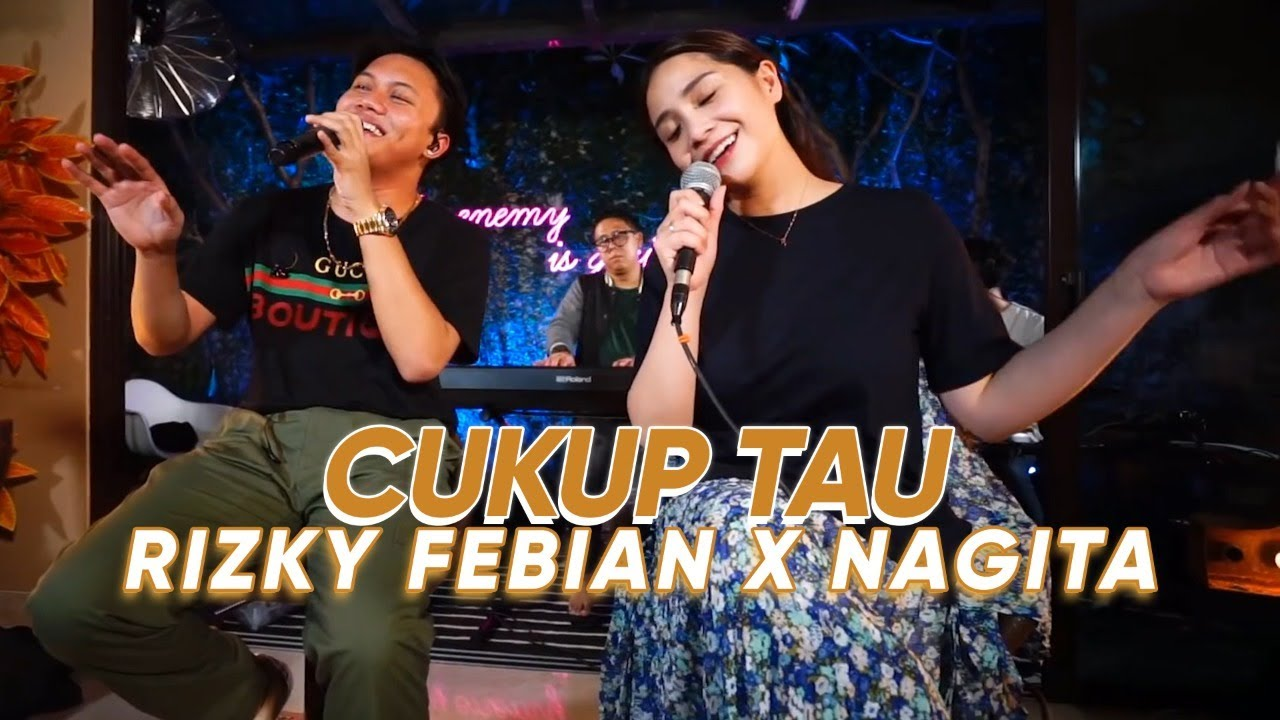 Rizky Febrian Feat. Nagita Slavina – Cukup Tau (Official Live Rans Music)