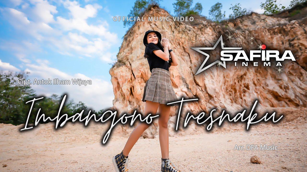 Safira Inema – Imbangono Tresnoko (Official Music Video) Versi Samboyo