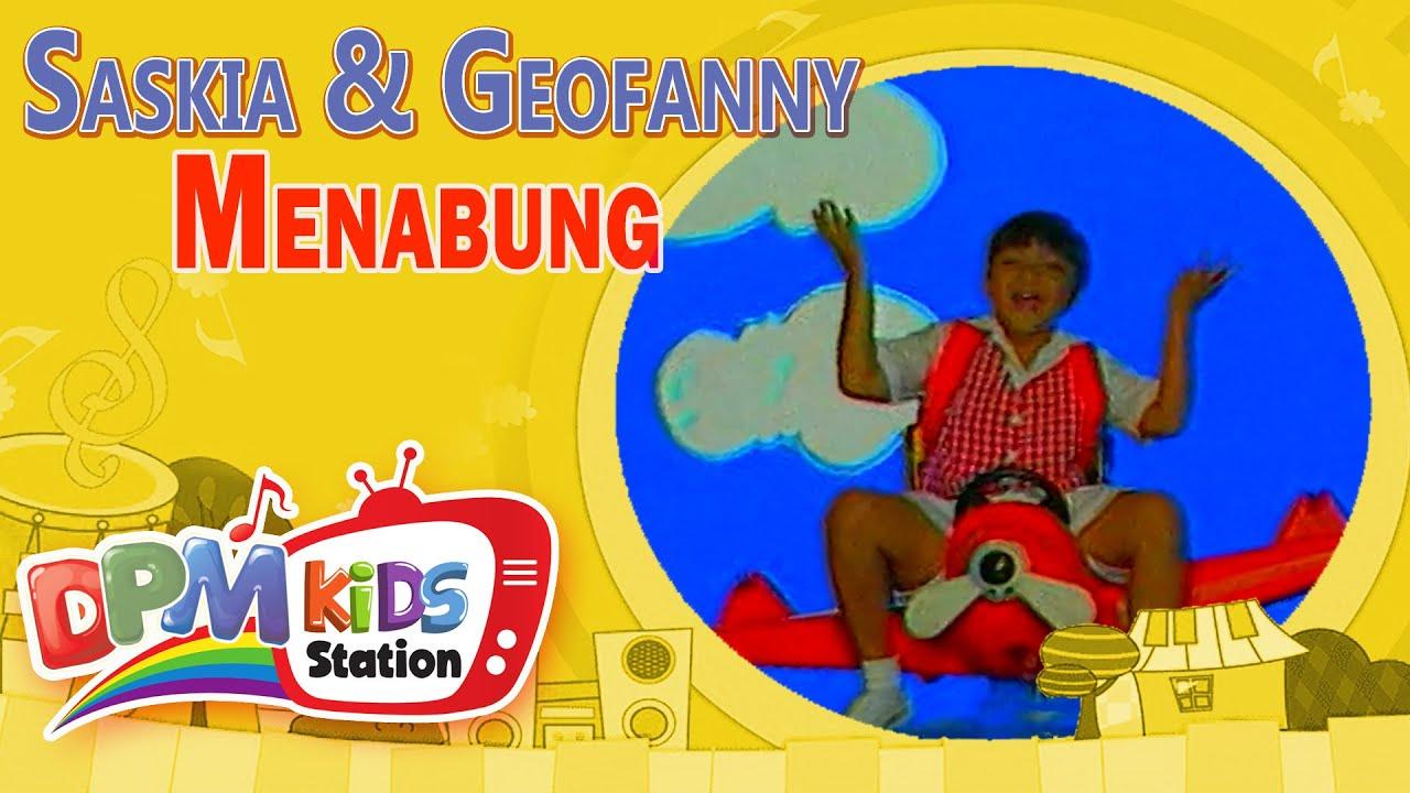 Saskia & Geofanny feat. Titiek Puspa – Menabung (Lagu Anak Indonesia Terpopuler)