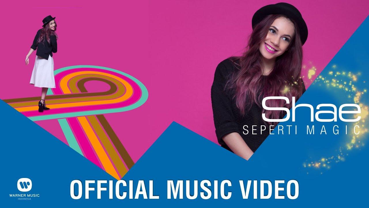 SHAE – Seperti Magic (Official Music Video)