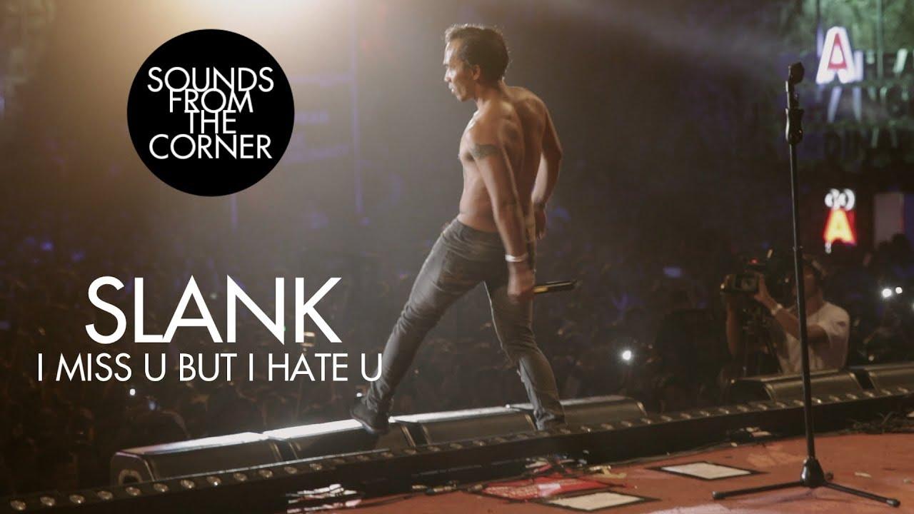 Slank – I Miss U But I Hate U | Sounds From The Corner Live