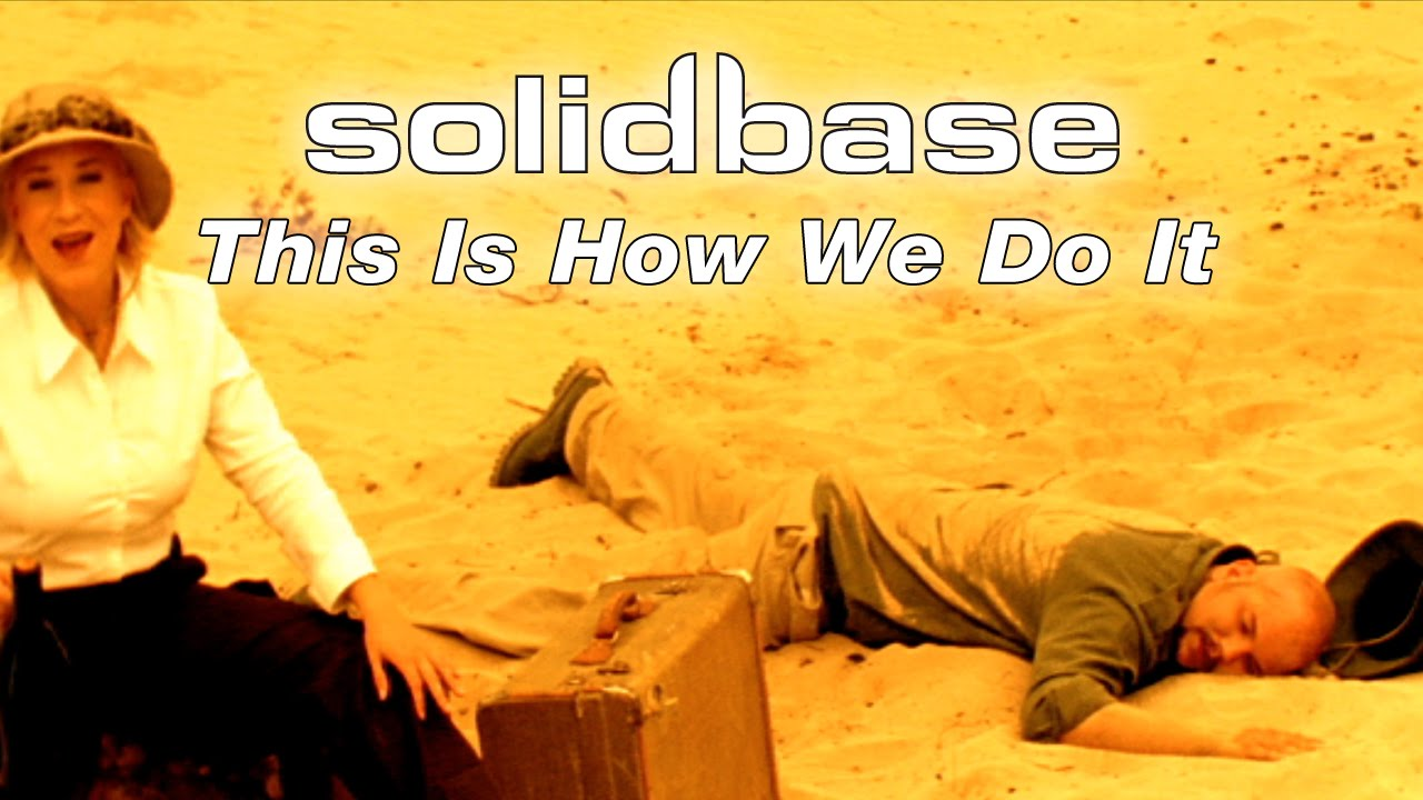 Solid Base – This Is How We Do It (Official Music Video)