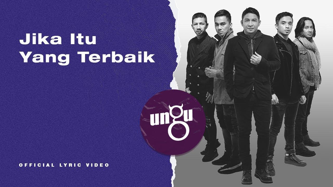 UNGU – Jika Itu Yang Terbaik | Official Lyric Video