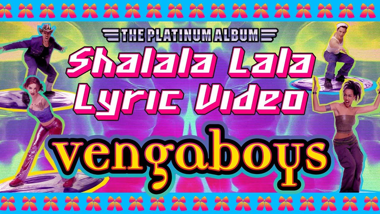Vengaboys – Shalala Lala (Official Lyrics Video)