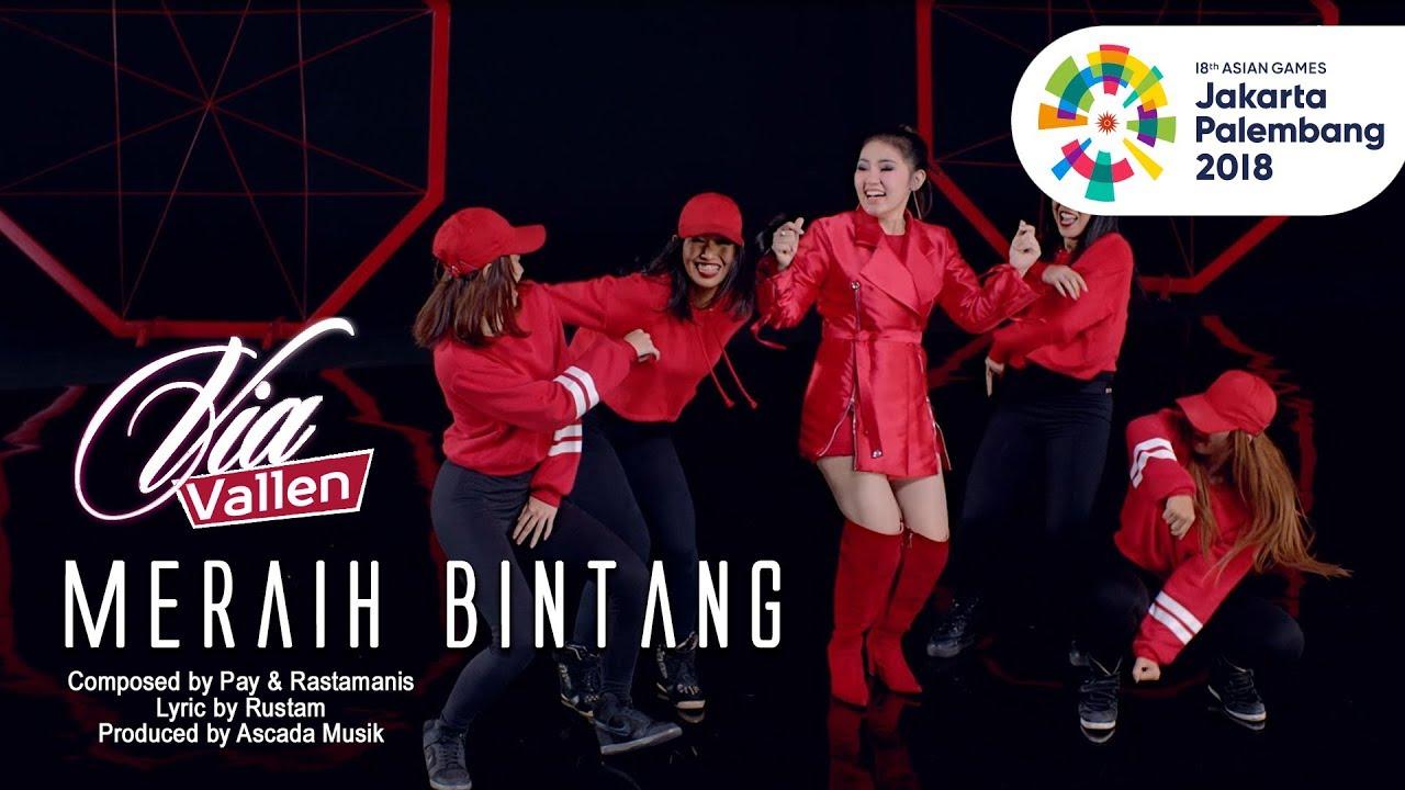 Via Vallen – Meraih Bintang (Official Theme Song ASIAN GAMES 2018)