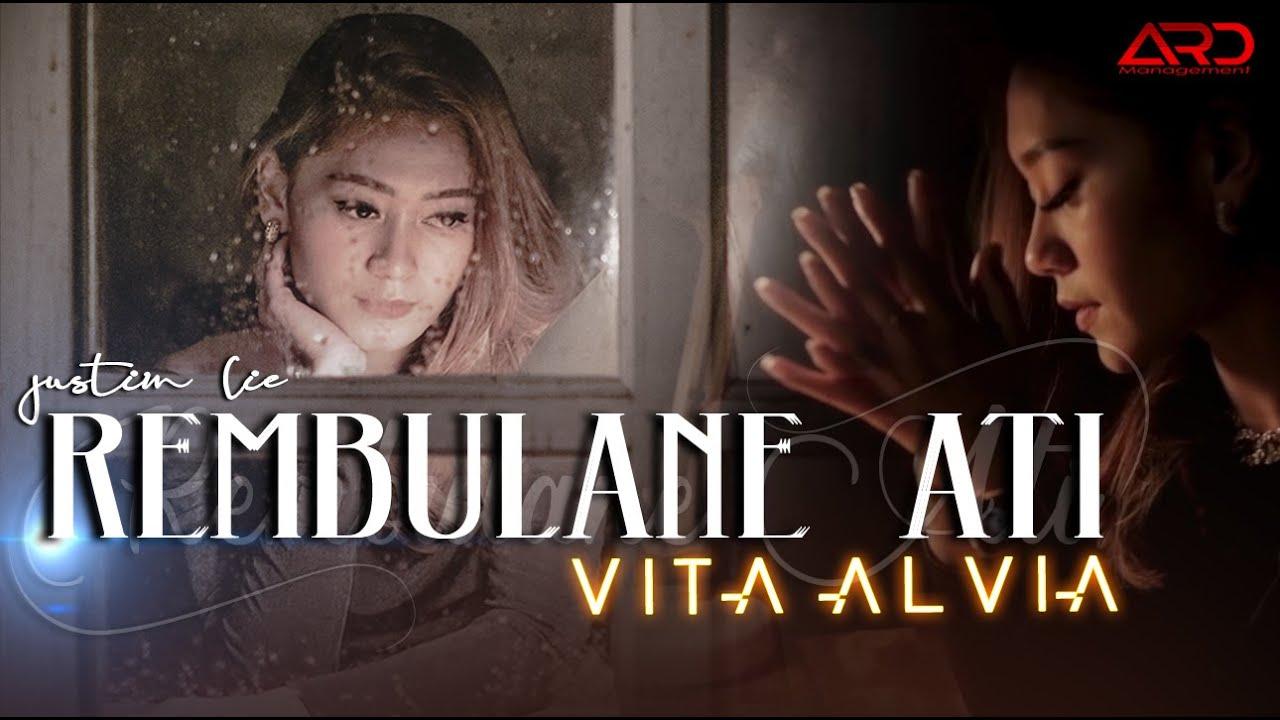 Vita Alvia – KANGENKU SANSOYO GEDE | Rembulane Ati (Official Video)