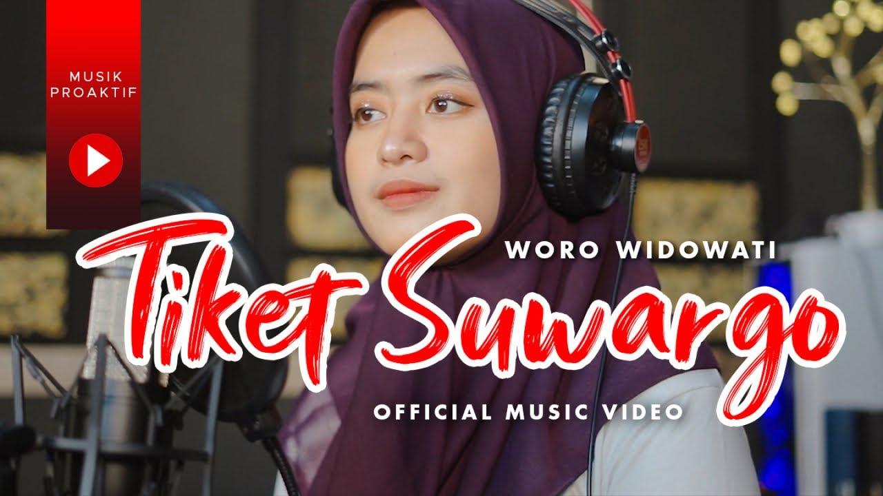 Woro Widowati – Tiket Suargo (Official Music Video)