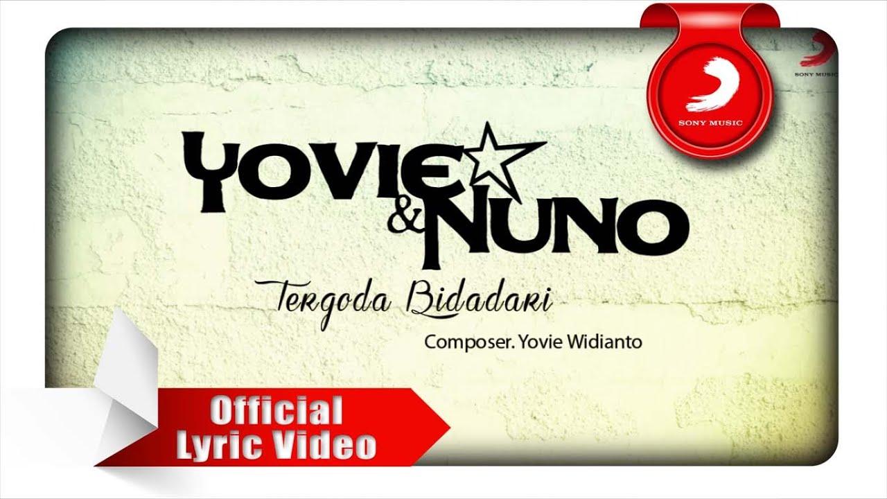 Yovie & Nuno – Tergoda Bidadari (Lyric Video)