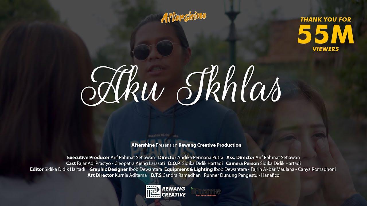 Aku Ikhlas – Aftershine Ft Damara De (Official Music Video)