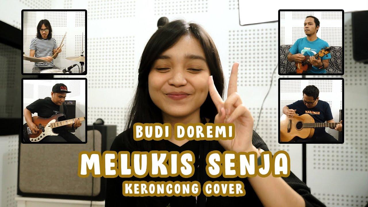 Budi Doremi – Melukis Senja (Keroncong) cover Remember Entertainment