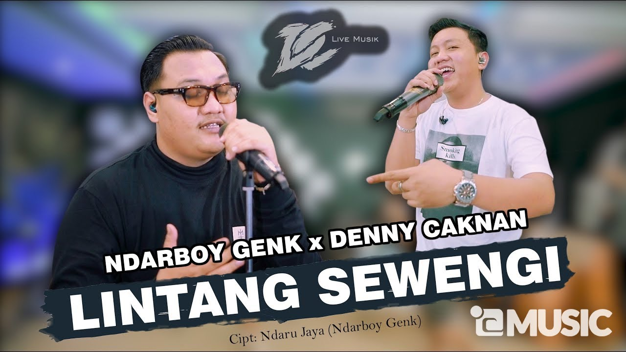DENNY CAKNAN x NDARBOY GENK – LINTANG SEWENGI (OFFICIAL LIVE MUSIC) – DC MUSIK