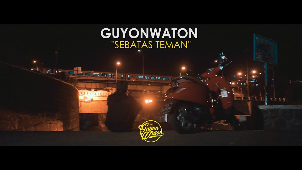 GUYONWATON OFFICIAL – SEBATAS TEMAN (OFFICIAL LYRIC VIDEO)