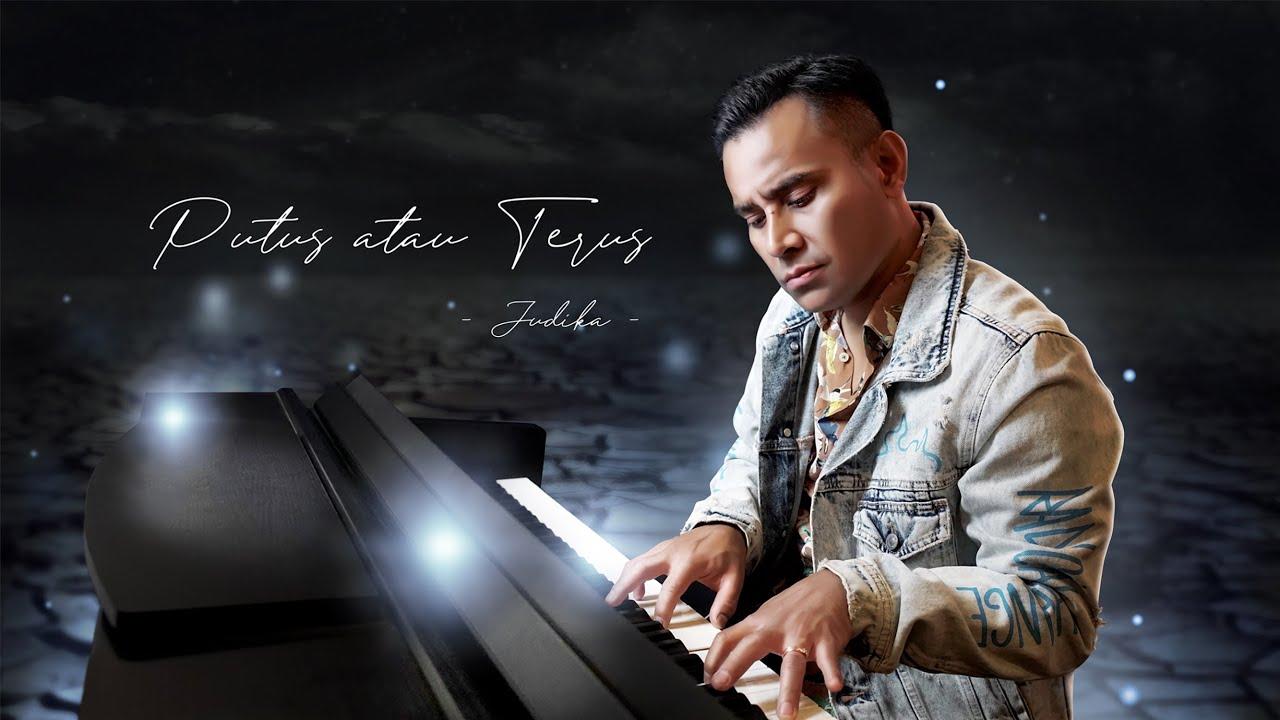 Judika – Putus atau Terus (Official Music Video)