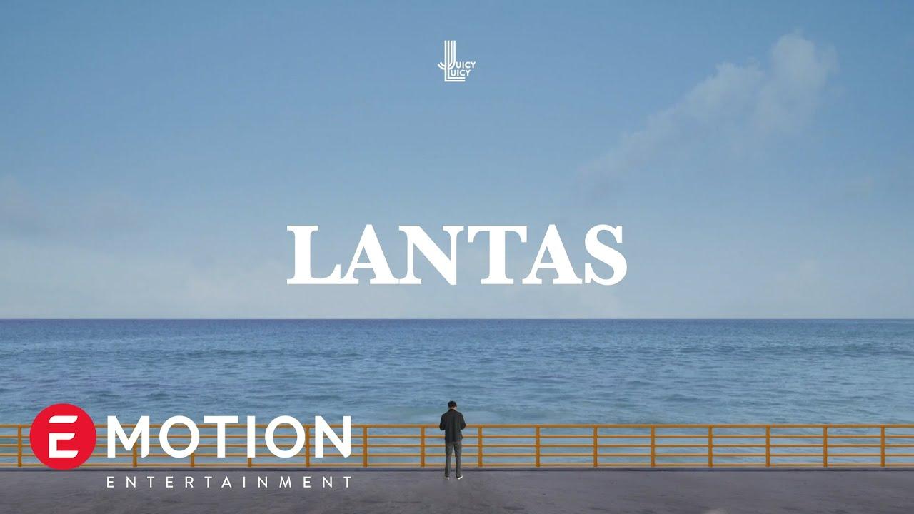 Juicy Luicy – Lantas (Official Lyric Video)