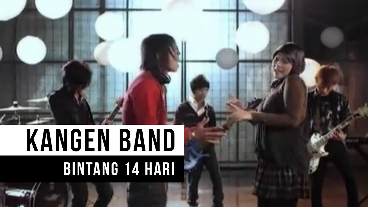 Kangen Band – Bintang 14 Hari (Official Music Video)