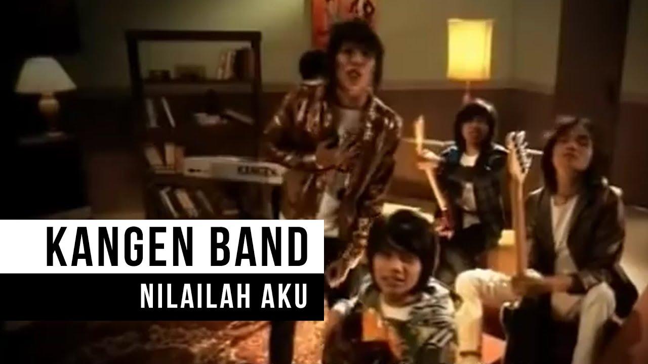 Kangen Band – Nilailah Aku (Official Music Video)