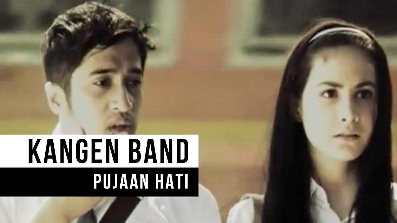 Kangen Band – Pujaan Hati (Official Music Video)