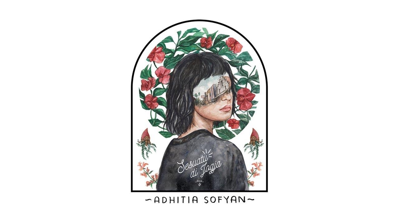 """""""Sesuatu Di Jogja"""" – Adhitia Sofyan (official audio)"""