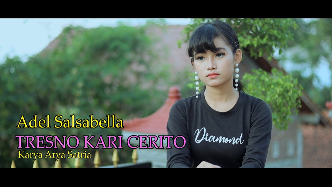 Adel Salsabella – Tresno Kari Cerito (Official Music Video)