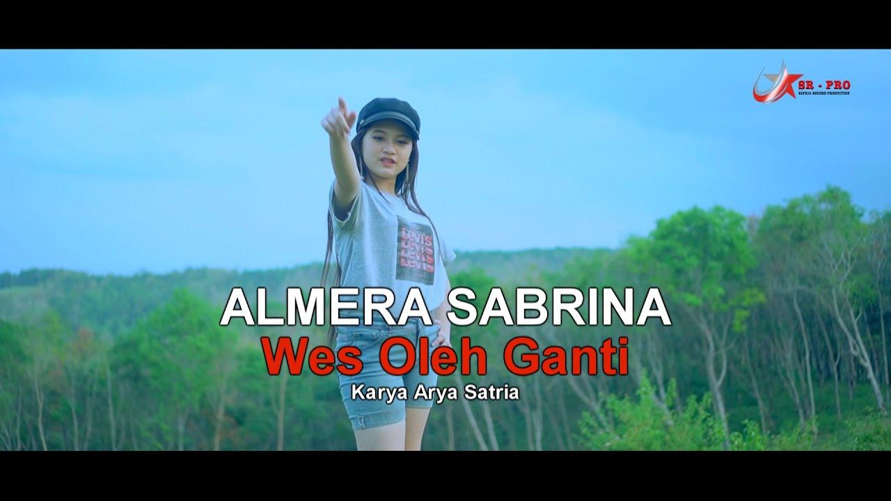 Almera Sabrina – Wes Oleh Ganti (Official Music Video)