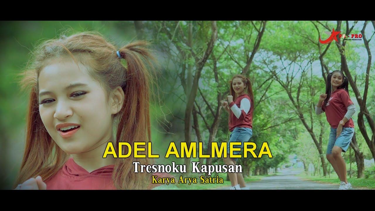 Almera Sabrina feat. Adel – Tresnoku Kapusan (Official Music Video)
