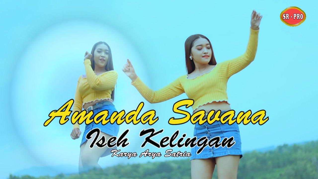Amanda Savana – Iseh Kelingan (Official Music Video)