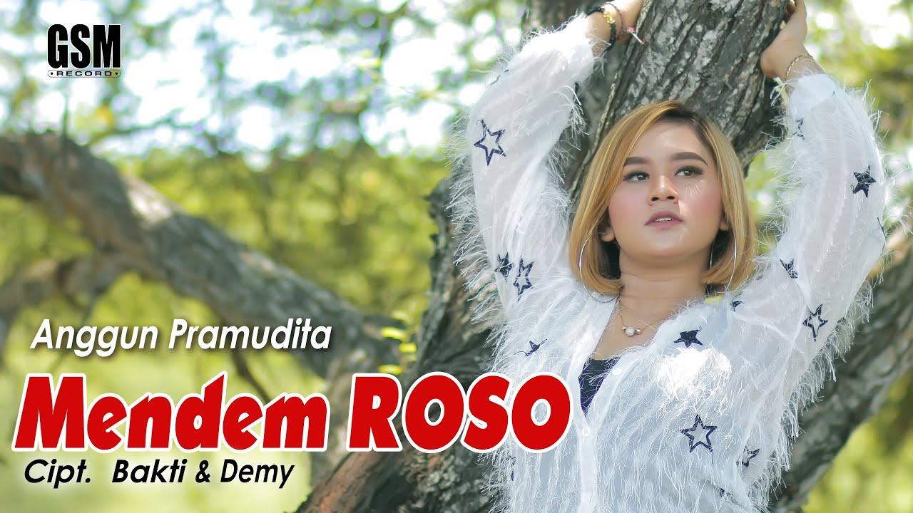 Anggun Pramudita – Mendem Roso (Official Music Video)