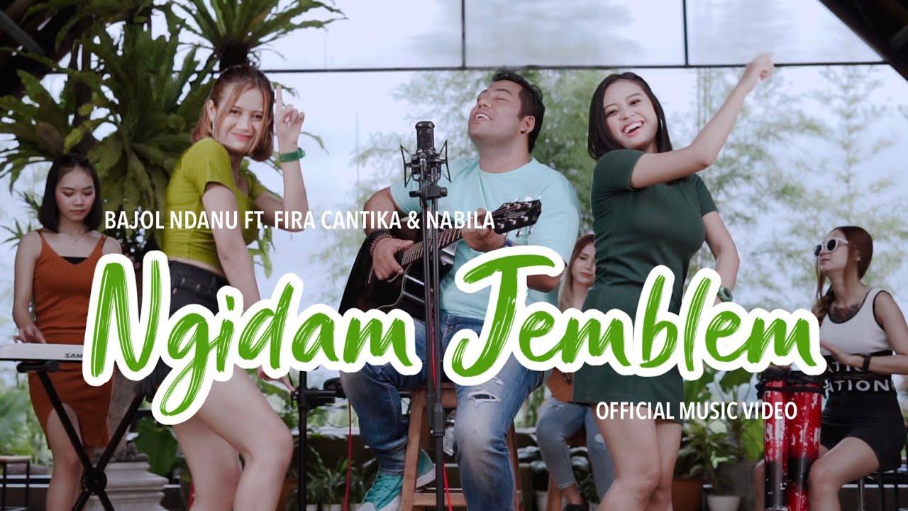 Bajol Ndanu Feat. Fira Cantika & Nabila – Ngidam Jemblem (Official Music Video)