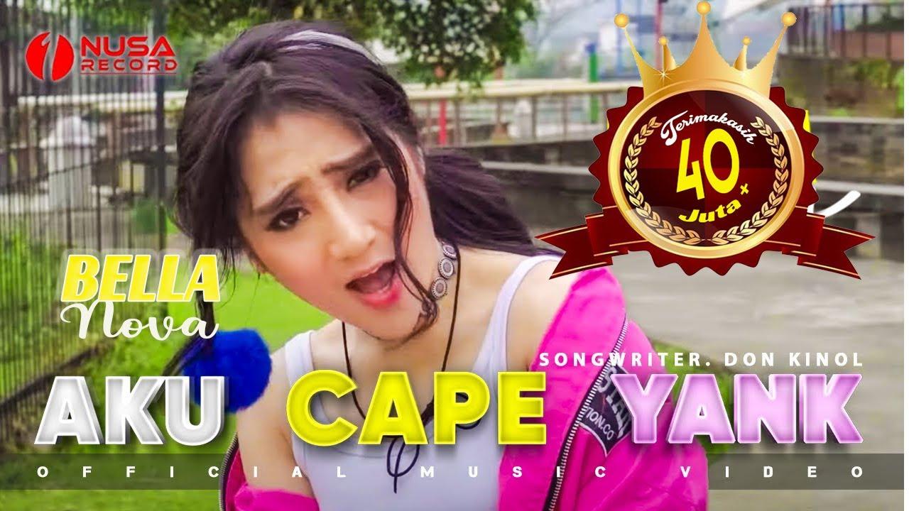 Bella Nova – Aku Capek Yang (Official Music Video)