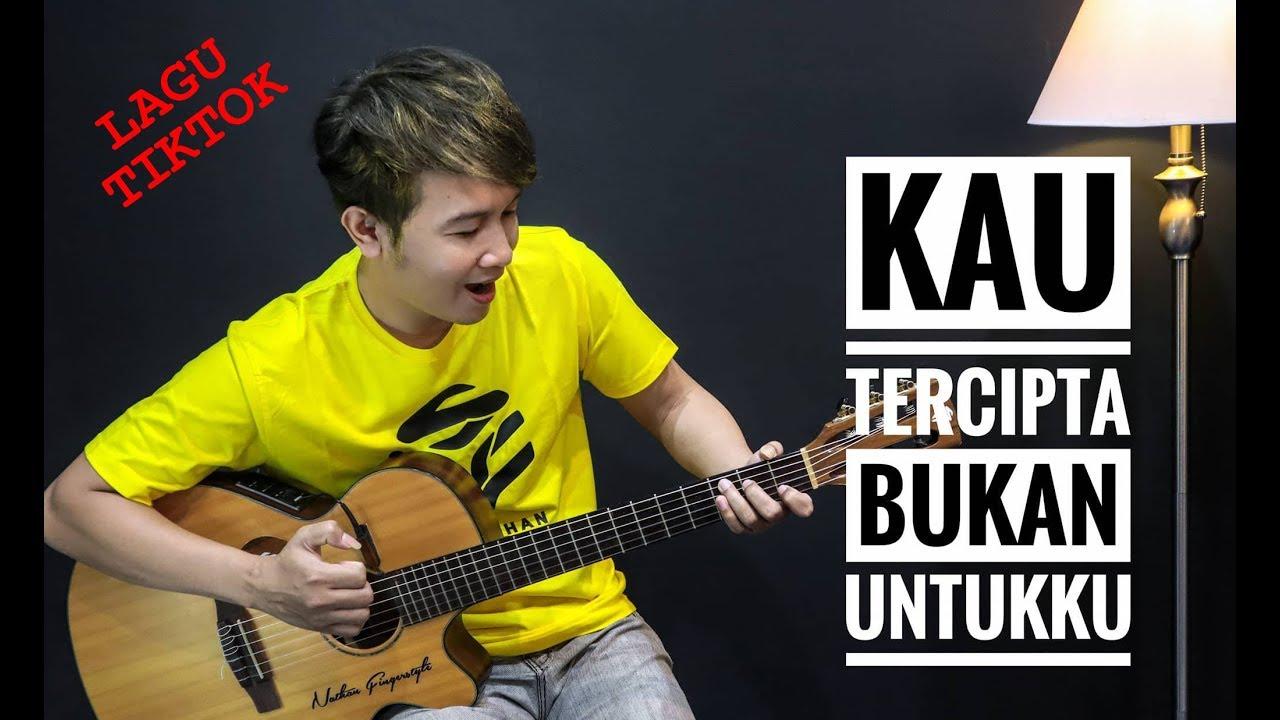 Cover Lagu Nella Kharisma – Kau Tercipta Bukan Untukku by Nathan Fingerstyle Indonesia