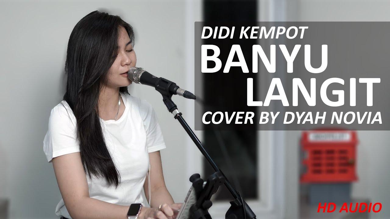 Diah Novia Cover Lagu Banyu Langit – Didi Kempot (Official Music Video)