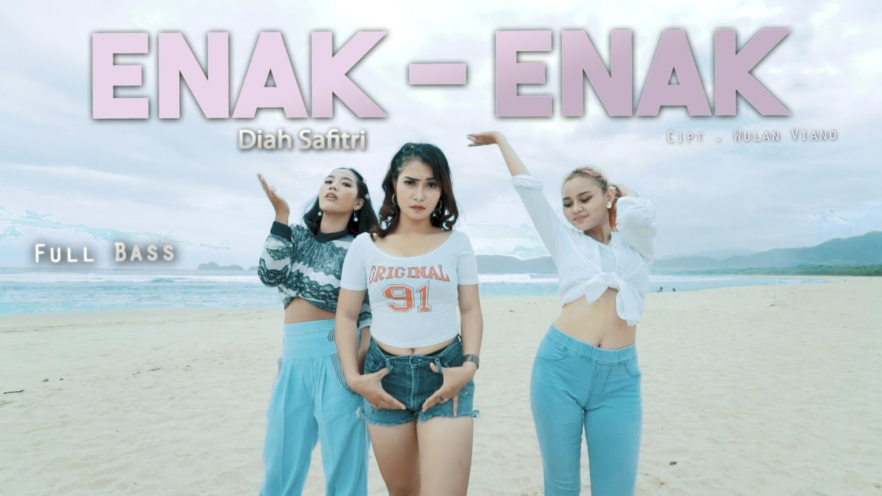 Diah Safitri – Enak Enak (Official Music Video)