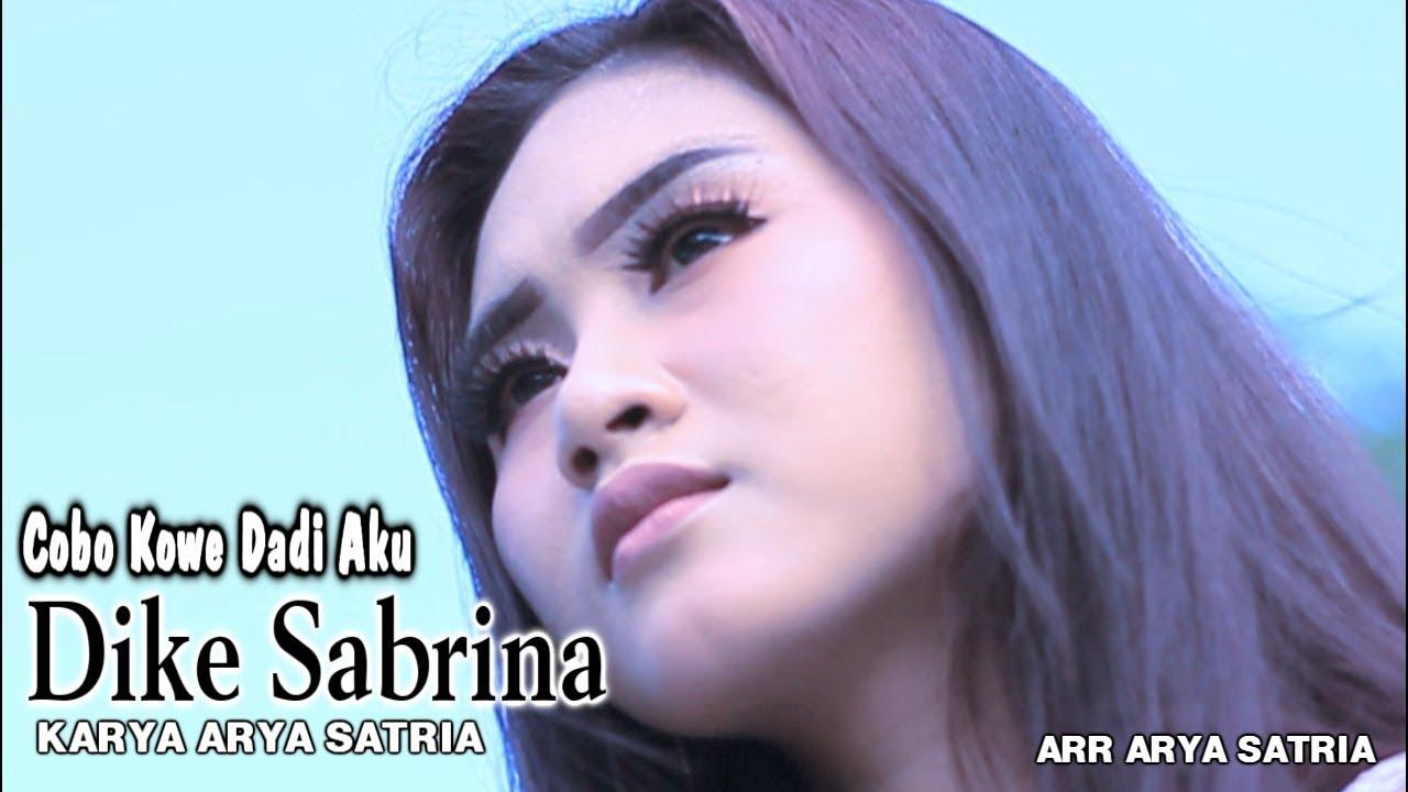 Dike Mawar Sabrina – Cobo Kowe Dadi Aku (Official Music Video)