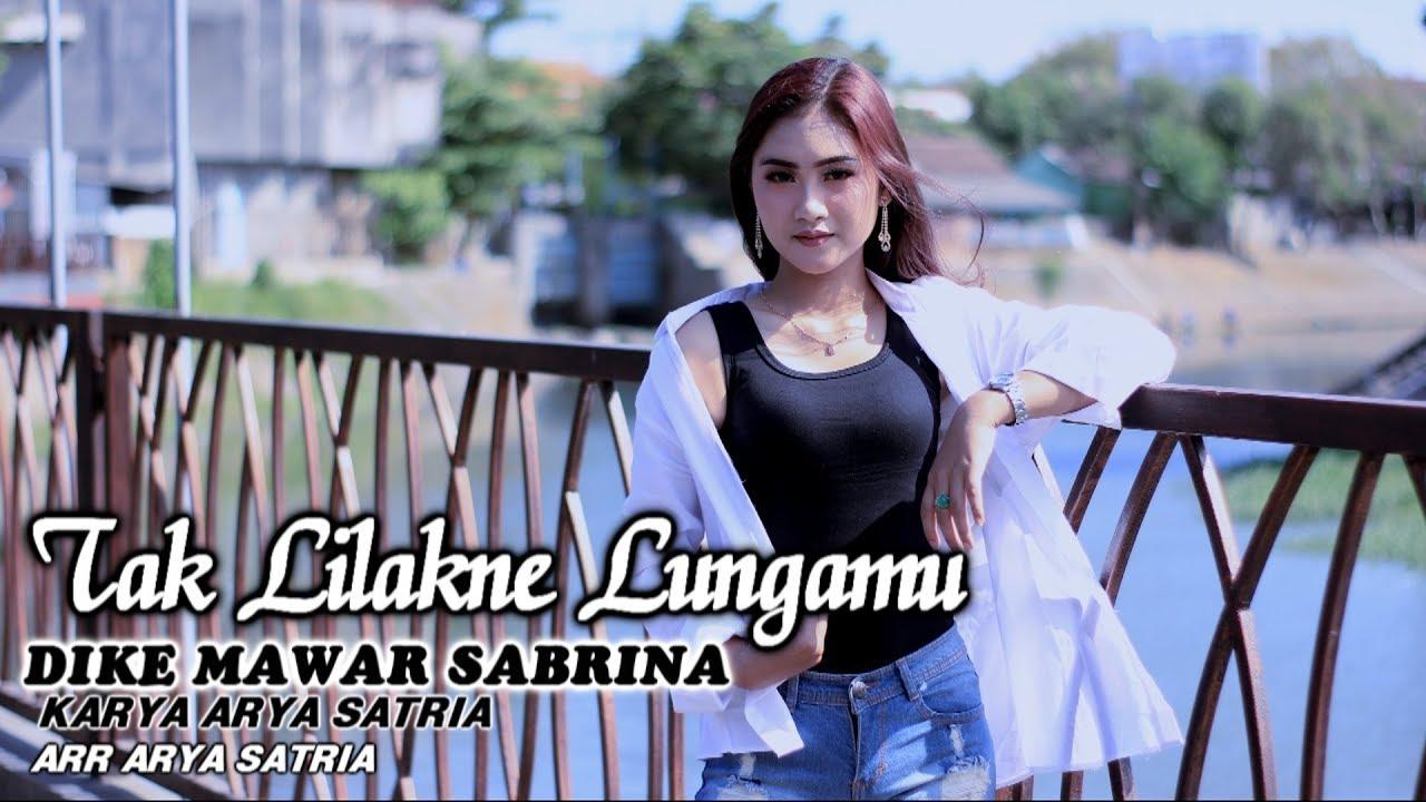 Dike Mawar Sabrina – Tak Lilakne Lungamu (Official Music Video)