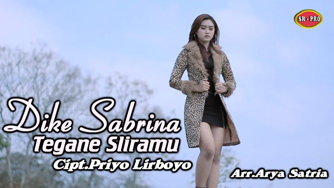 Dike Mawar Sabrina – Tegane Sliramu (Official Music Video)