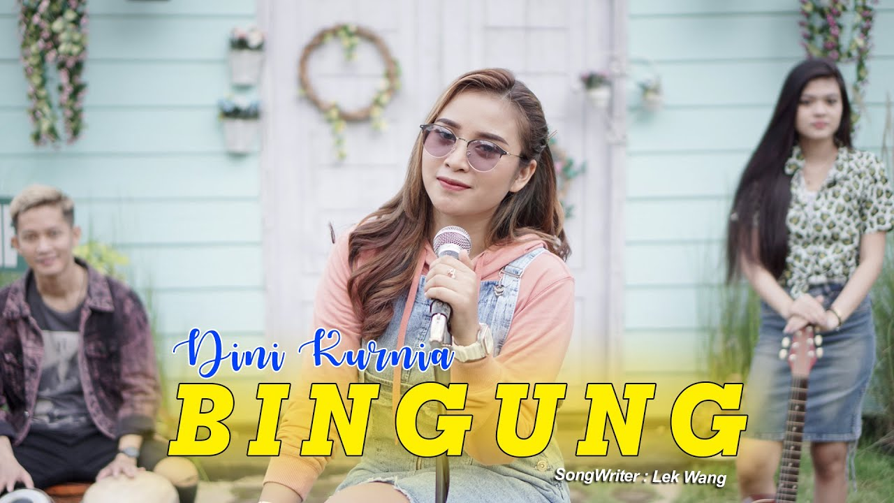 Dini Kurnia – Bingung (Official Music Video)