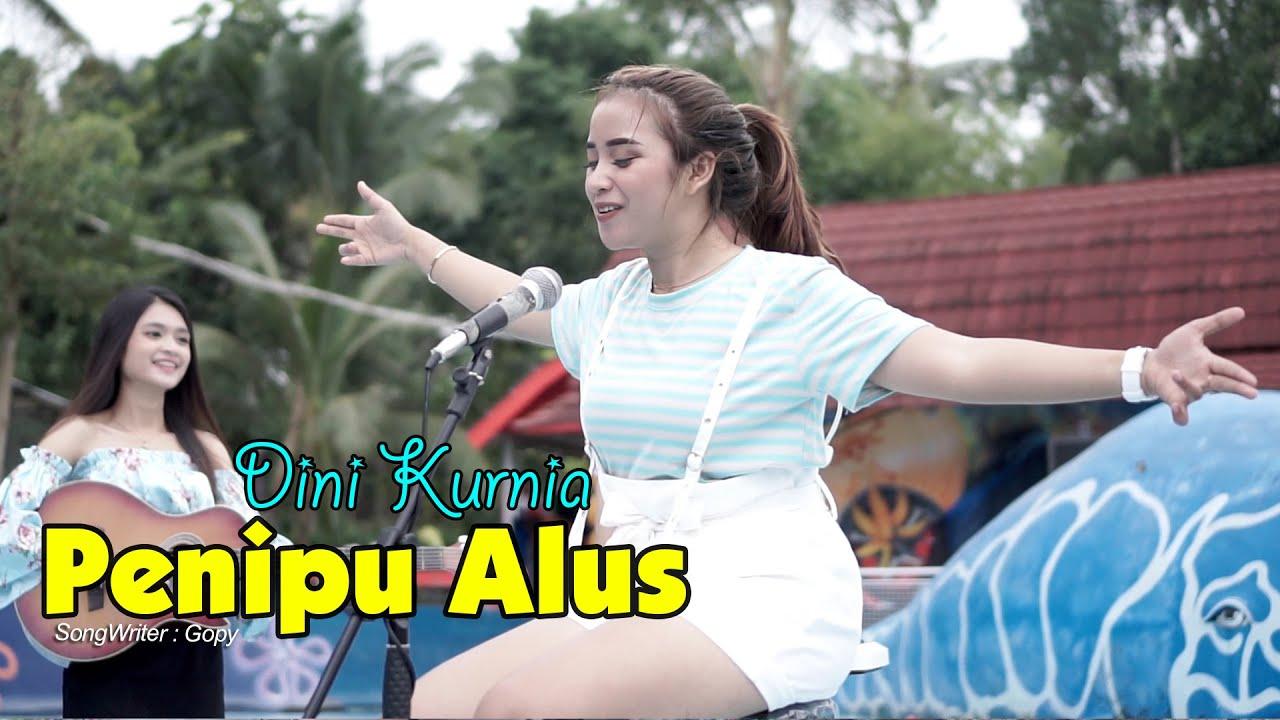 Dini Kurnia – Penipu Alus (Official Music Video)