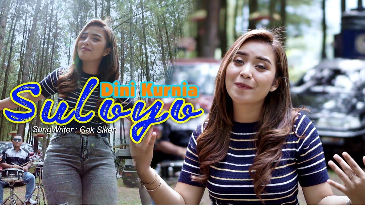 Dini Kurnia – Suloyo (Official Music Video)