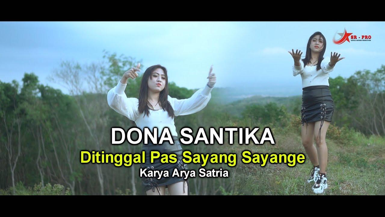 Dona Santika – Ditinggal Pas Sayang Sayange (Official Music Video)