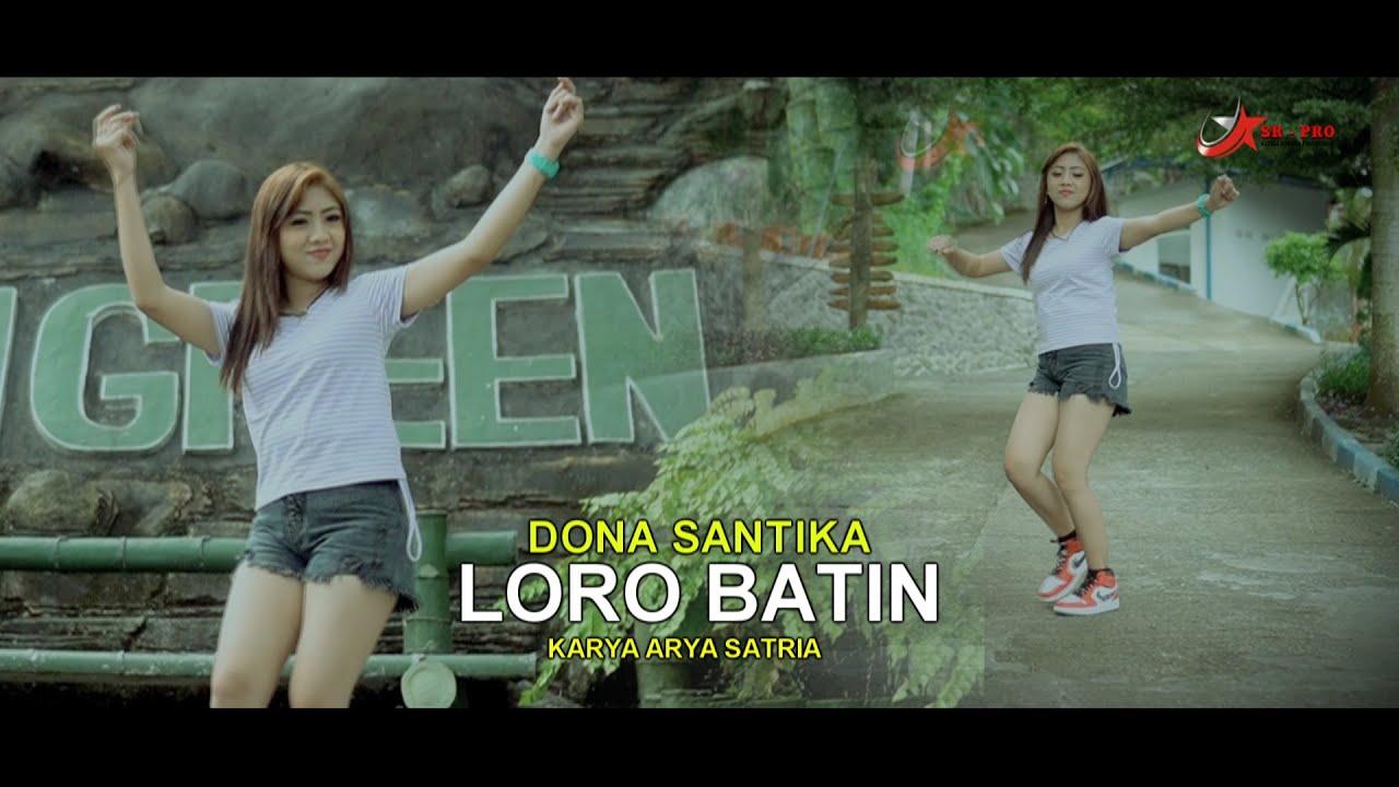 Dona Santika – Loro Batin (Official Music Video)