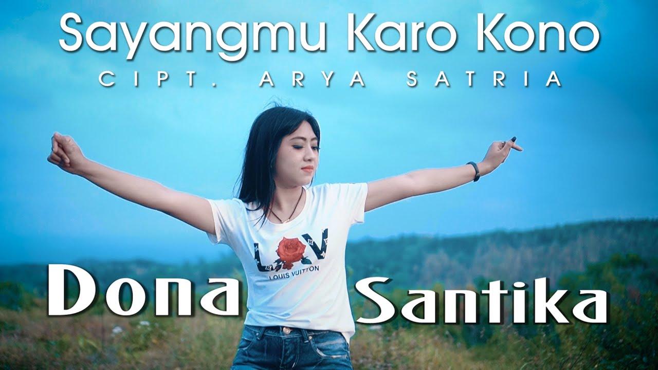 Dona Santika – Sayangmu Karo Kono (Official Music Video)