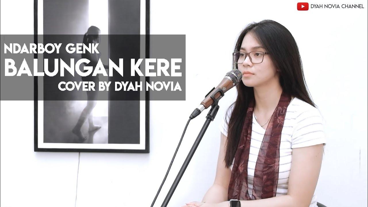 Dyah Novia Cover Lagu Balungan Kere – Ndarboy Genk (Official Music Video)