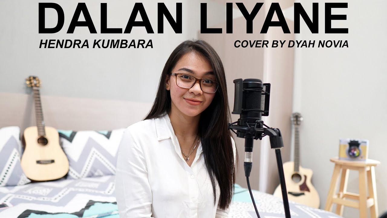 Dyah Novia Cover Lagu Dalan Liyane – Hendra Kumbara (Official Music Video)