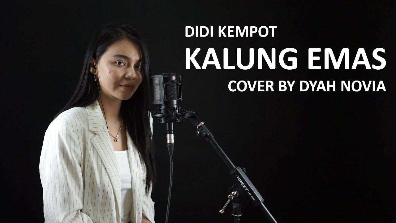 Dyah Novia Cover Lagu Kalung Emas – Didi Kempot (Official Music Video)