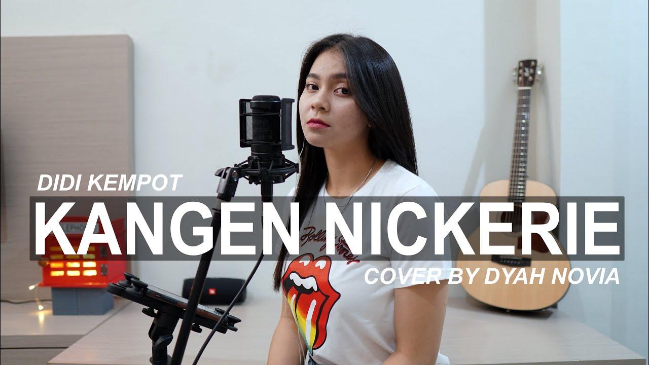 Dyah Novia Cover Lagu Kangen Nickerie – Didi Kempot (Official Music Video)